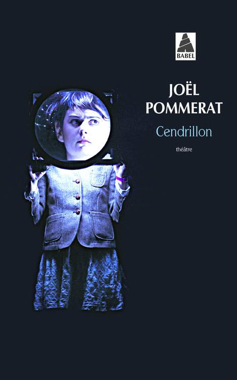 Cendrillon - Joël Pommerat