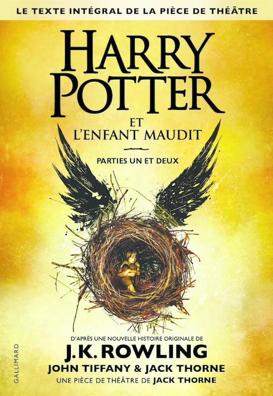 Harry Potter et l'Enfant Maudit, parties une et deux - J.K. Rowling / John Tiffany / Jack Thorne
