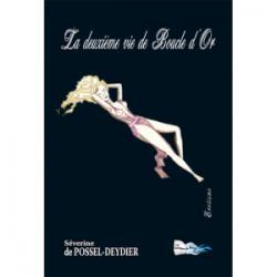La deuxieme vie de boucle d'or - Severine De Possel-D