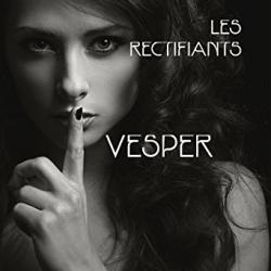 Les Rectifiants : Vesper - Cindy Maâlaoui Bérard