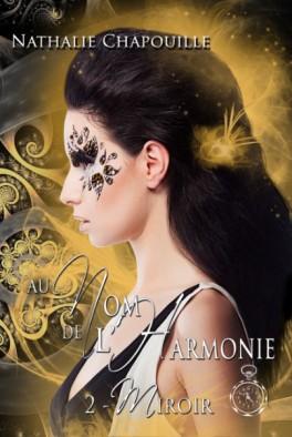 Au nom de l harmonie tome 2 miroir 809354 264 432