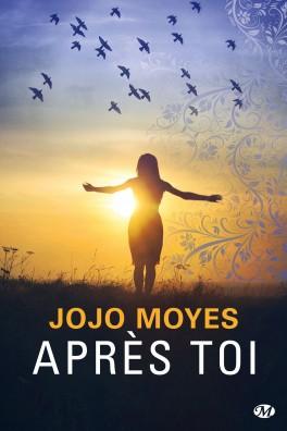 Avant toi, tome 2 : Après toi - Jojo Moyes