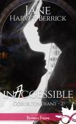Coeur itinérant tome 2 inaccessible Jane Harvey-Berrick