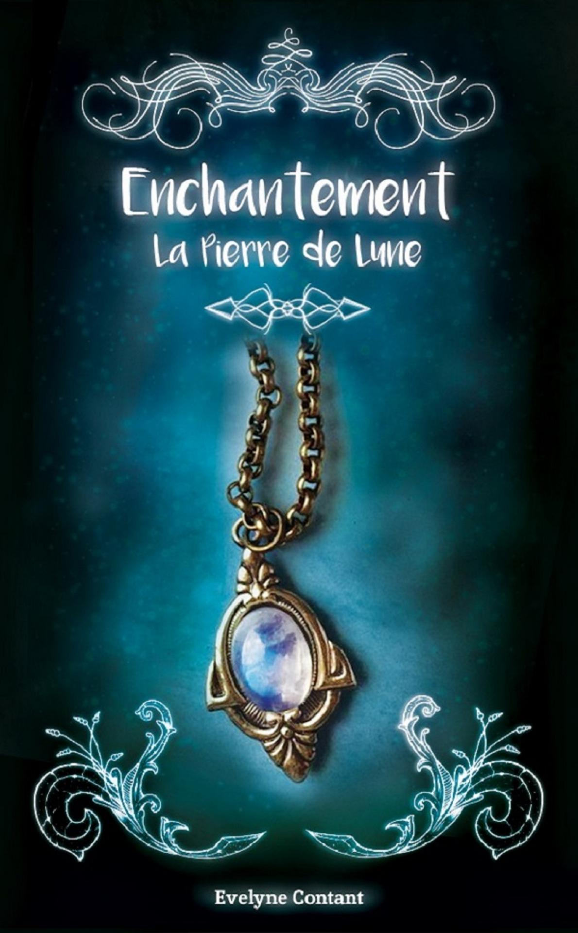 Enchantement tome 1 la pierre de lune 705214