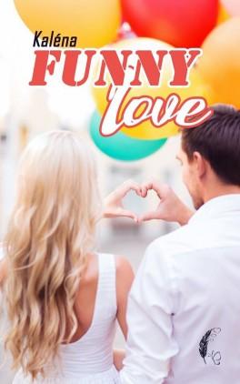 Funny Love - Kaléna