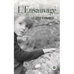 L'Ensauvagée - Héloïse Combes