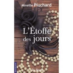 L'Etoffre des jours - Mireille Pluchard