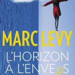 L'horizon à l'envers - Marc Levy