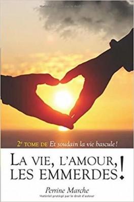 La vie l amour les emmerdes 1281031 264 432