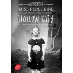 Miss Peregrine et les enfants particuliers, tome 2: Hollow City - Ransom Riggs