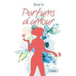 Parfums d'amour - Hacey Lee