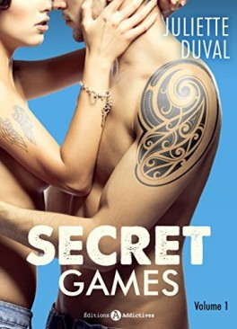 Secret Games - Juliette Duval