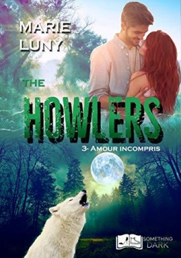 The howlers tome 3 amour incrompris 1143909 264 432