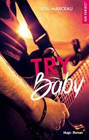 http://leschroniquesdestia.e-monsite.com/pages/chroniques/try-baby-lou-marceau.html